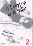 A lollypop or a bullet - Volume 2